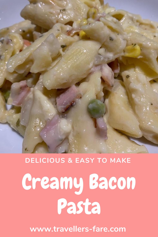 Creamy Bacon Pasta.