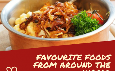 Favourite Foods From Around The World